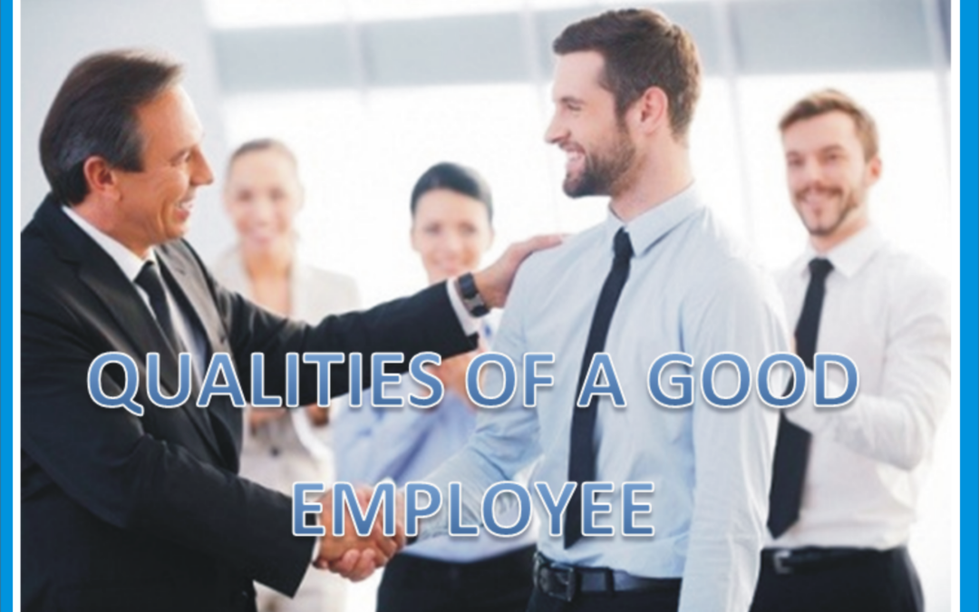 Qualities of a Good Employee